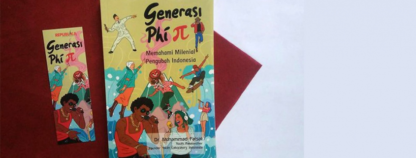 Review: Buku Generasi Phi, Memahami Milenial Pengubah Indonesia